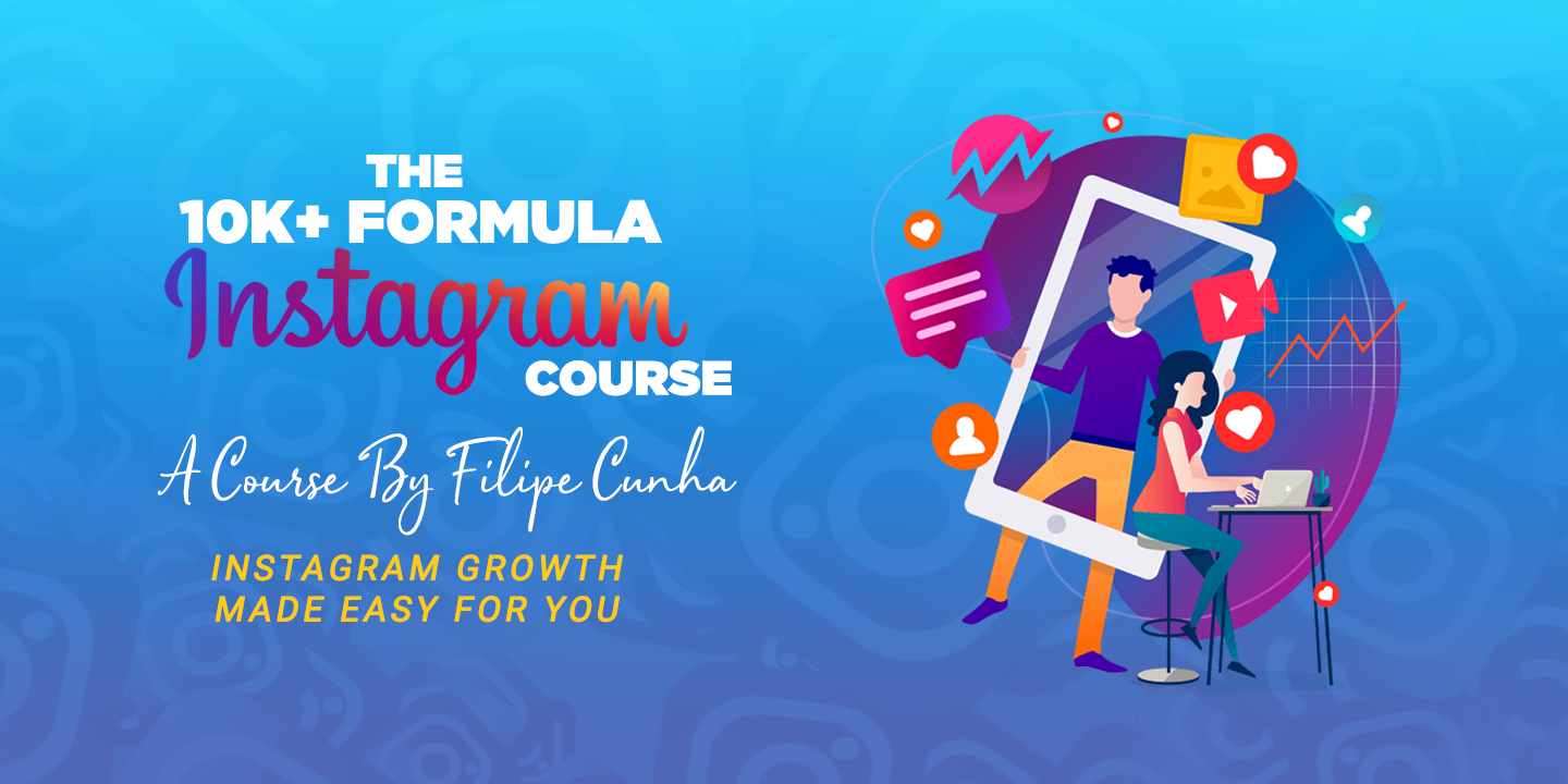 The 10k+ Formula Instagram Growth Course