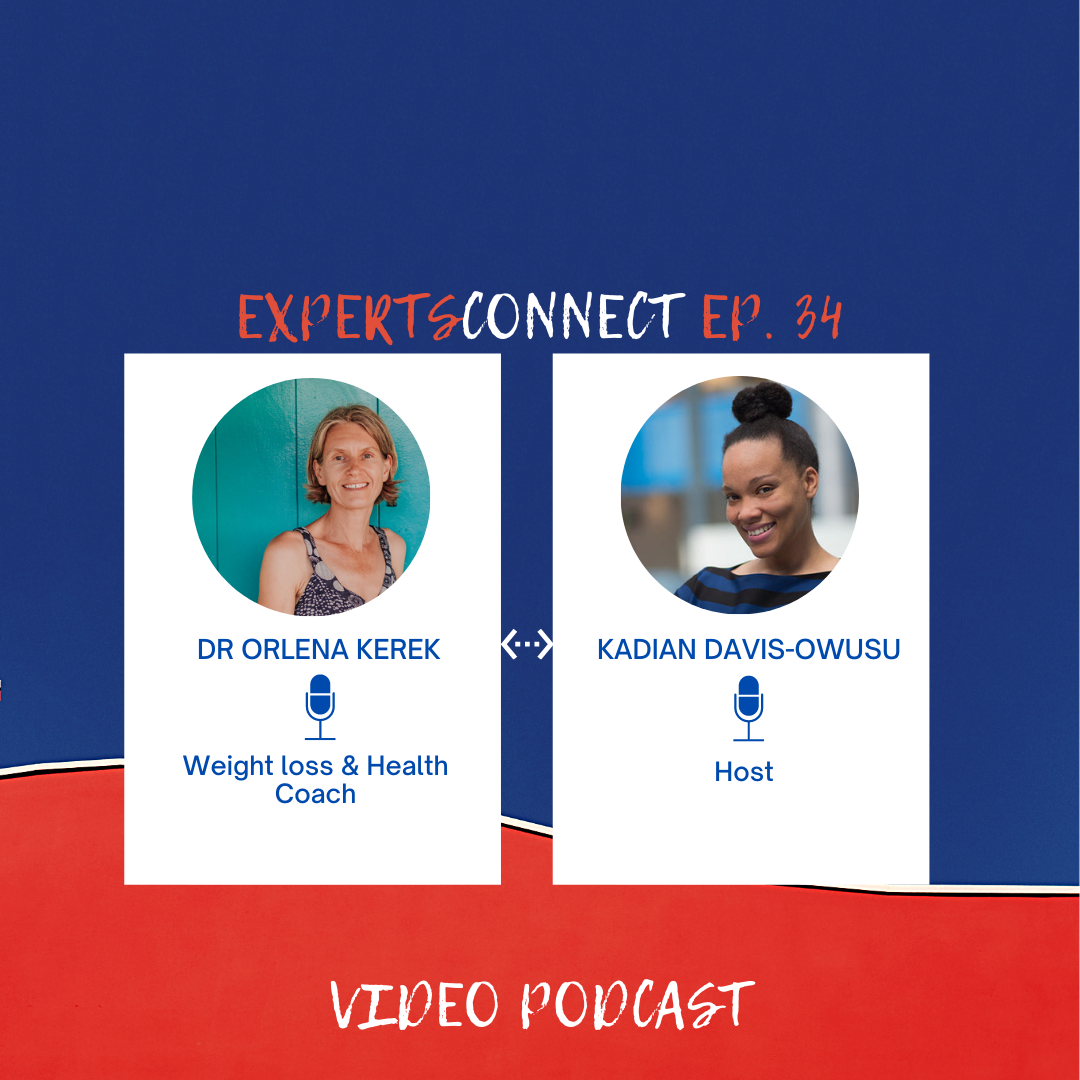 ExpertsConnect EP. 34: Tackling the Obesity Epidemic with Dr Orlena Kerek