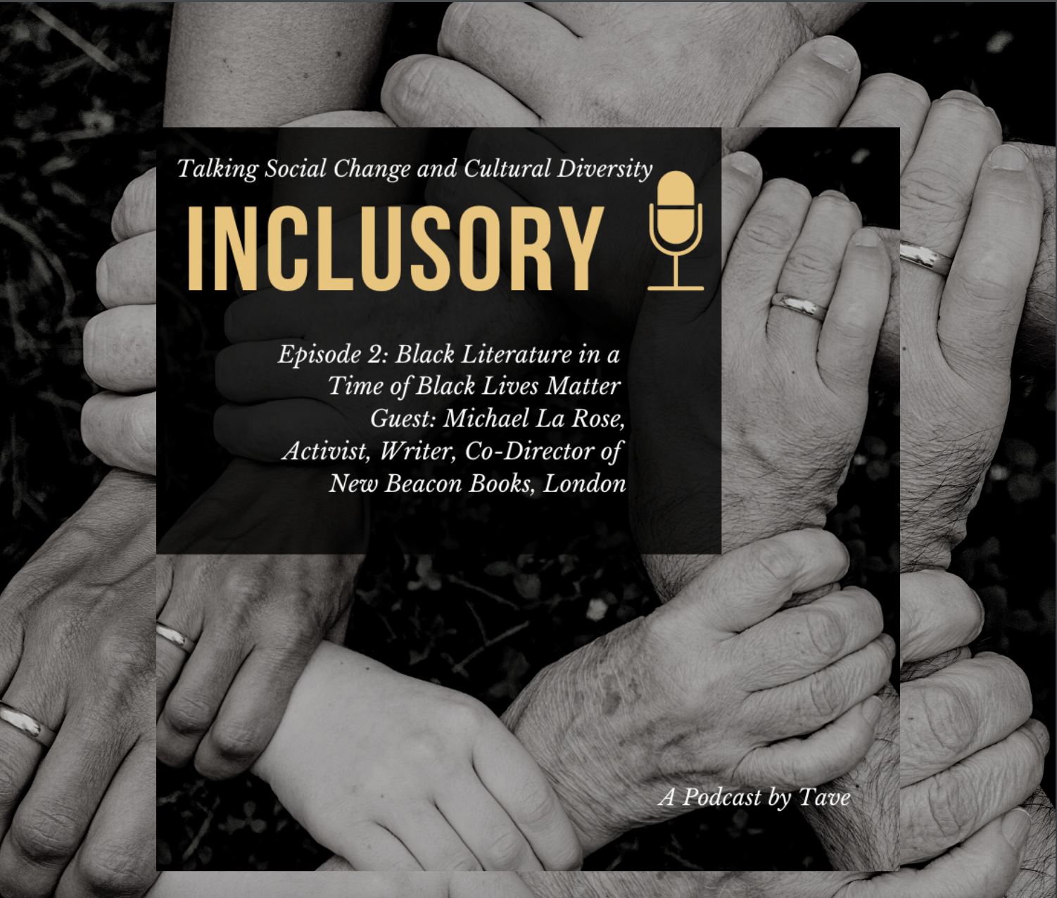 Inclusory Episode 2: Black Literature in a Time of Black Lives Matter